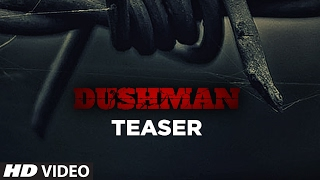 Dushman 2017 Movie Teaser