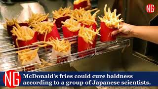 What??? McDonald's Fries Can Cure Baldness!