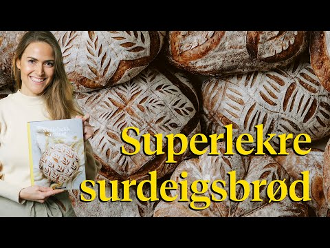 Lær å lage superlekre surdeigsbrød – tips til mønsterkutting