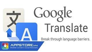 [Ứng dụng] Google translate - AppStoreVn