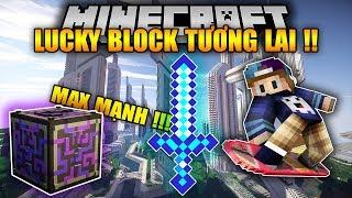THỬ ĐẬP LUCKY BLOCK TƯƠNG LAI (FUTURE) - Cây kiếm 100000000... sức tấn công !! WTF | Lucky Block Mod
