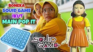 BONEKA SQUID GAME IKUT MAIN POP IT | CHIKAKU CHANNEL