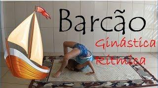 27 Como fazer o Barcão - Ginástica Rítmica