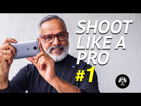 6 Mobile Photography Tips you must know - 2018