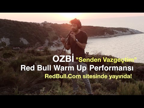 Ozbi - Senden Vazgeçtim (Teaser) // Red Bull Warm Up 2016