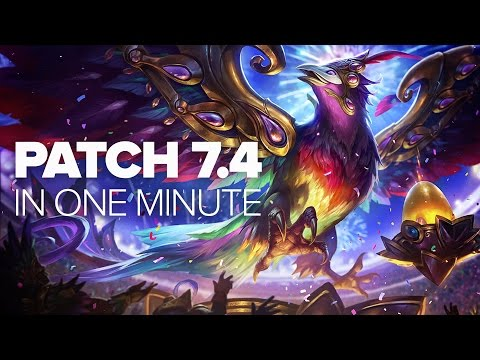 League of Legends Patch 7.4 in a Minute