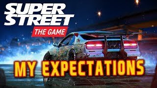 SUPER STREET THE GAME II A NEW HUB AND MY EXPECTATIONS
