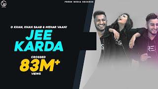 Jee Karda – G Khan Video HD