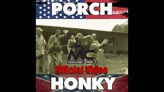 Porch Honky (Moccasin Creek)
