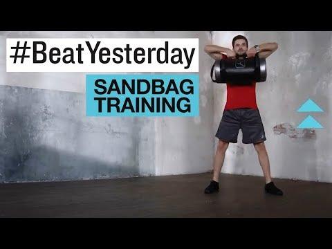 #BeatYesterday Workout Tutorial: Sandbag Training