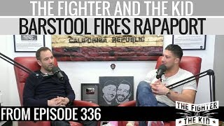 The Fighter and The Kid Discuss Barstool Firing Michael Rapaport