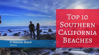 Top 10 Southern California Beaches - Travel Channel