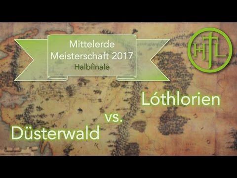 Düsterwald vs. Lóthlorien (Halbfinale 1) - Mittelerde Meisterschaft 2017
