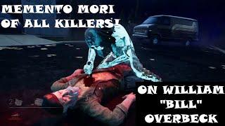 """Dead by Daylight - All Killer Memento Mori on William """"Bill"""" Overbeck (Survivor PoV)"""