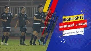 Highlights | U19 Mông Cổ - U19 Guam | 7 bàn thắng, siêu kịch tính | VFF Channel