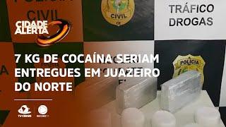 7 KG de cocaína seriam entregues em Juazeiro do Norte