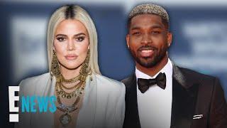 Khloé Kardashian Gets Real About Ex Tristan Thompson | E! News