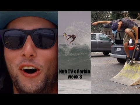 Nub TV x Gorkin 2013 (Part 3)