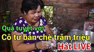 Quá tuyệt vời CÔ TƯ BÁN CHÈ TRĂM TRIỆU HÁT LIVE tặng khách hàng | Vietnam Family | HUY CƯỜNG TV