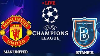 🔴Trực tiếp[Manchester United vs Istanbul Basaksehir UEFA Champions League 2020/2021||Pes17