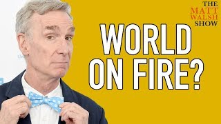 Fake Scientist Bill Nye Lights World On Fire