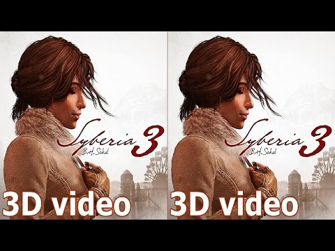 Syberia 3 3D VR TV google cardboard video Side by Side SBS by 3D VR TV PC Games Videos