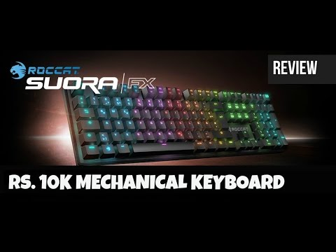Roccat Soura FX RGB Illuminated Frameless Mechanical Keyboard Review | Digit.in