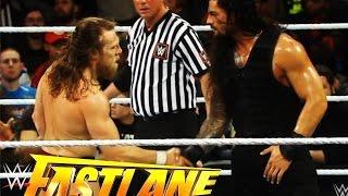 WWE Fast Lane 2015 Review: Roman Reigns Defeats Daniel Bryan! [Reigns vs. Lesnar at WM 31]