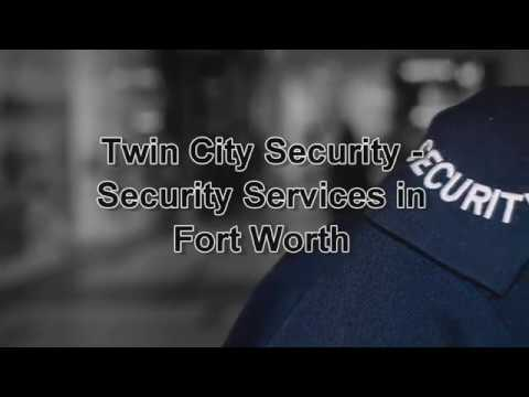 Twin City Security - Security Services in Fort Worth