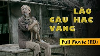 Phim Cậu Vàng FULL | Phim Việt Nam Cũ chuyển thể từ truyện ngắn Lão Hạc của nhà văn Nam Cao