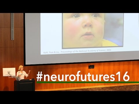 NeuroFutures 2016 | Patricia Kuhl