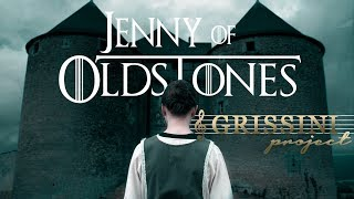 Game of Thrones - Jenny of Oldstones cover by Grissini Project