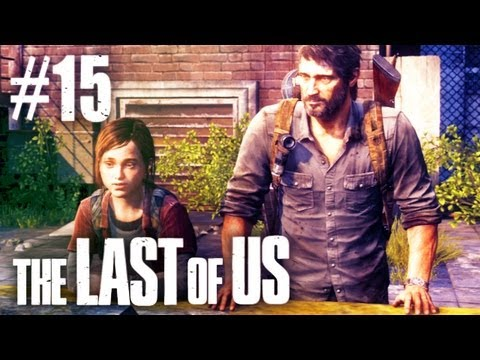 The Last Of Us Gameplay - Part 15 - Final Chapter - Smashpipe Games