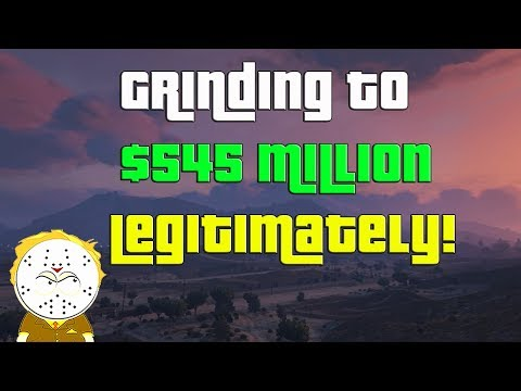 GTA Online Grinding To $545 Million Legitimately And Helping Subs