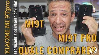 RECENSIONE Xiaomi Mi 9T PRO confronto Mi 9T QUALE COMPRARE?