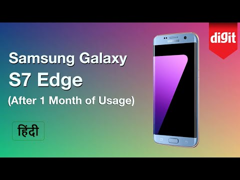 [Hindi - हिन्दी] Samsung Galaxy S7 Edge Review (After 1 Month of Usage)