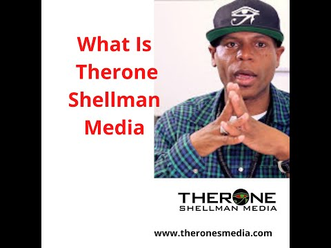 What Is Therone Shellman Media?