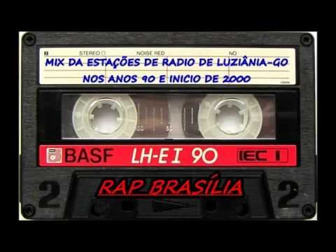 Baixar $$$ Rap Brasília das Antigas - Estações de Radios de LuziâniaGO (2002) $$$