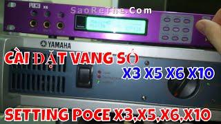Bí Kíp Chỉnh Vang Số POC X3, X5, X6, X10 ( tài Liệu Mật )
