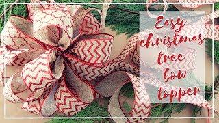 HOW TO MAKE AN EASY CHRISTMAS TREE BOW TOPPER | VLOGMAS 2018 | DIY CHRISTMAS