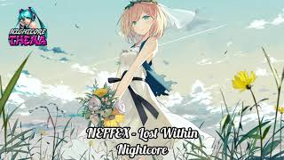 NEFFEX - Lost Within [Copyright Free] - Nightcore