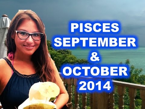 PISCES September and October 2014