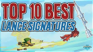 Top 10 Brawlhalla Lance Signatures