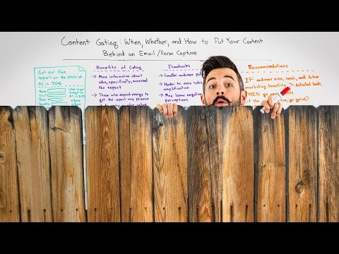 Content Gating: Puting Your Content Behind an Email/Form Capture - Whiteboard Friday