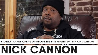 "Spanky Hayes On Nick Cannon Being Called ""Corny"": ""Everybody Reads Nick Wrong... He Got Money Early"""