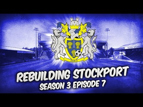 Rebuilding Stockport County - S3-E7 Welcome To The Injury List! | Football Manager 2019