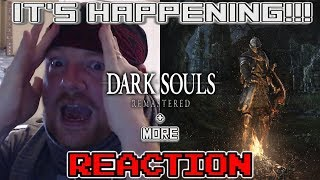 IT'S HAPPENING!!! - Dark Souls Remastered + More Reactions