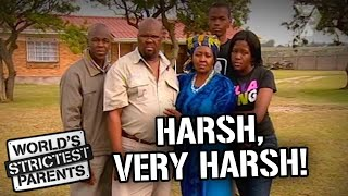 A Very Harsh South African Family! | World's Strictest Parents