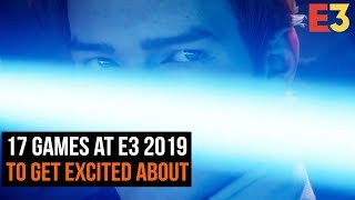 Game | 17 E3 2019 Games To | 17 E3 2019 Games To