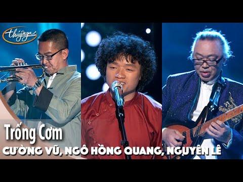 PBN 115 | Nguyên Lê, Cường Vũ, Ngô Hồng Quang - Trống Cơm